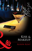 Kiss & Makeup (Mills & Boon Blaze) (Do Not Disturb, Book 14)