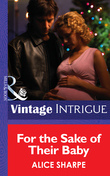 For the Sake of their Baby (Mills & Boon Intrigue)