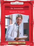 Dr. Irresistible (Mills & Boon Desire)