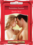 Forbidden Passion (Mills & Boon Desire)