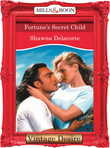 Fortune's Secret Child (Mills & Boon Desire) (Fortune's Children, Book 25)
