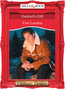 Gabriel's Gift (Mills & Boon Desire) (Freedom Valley, Book 2)