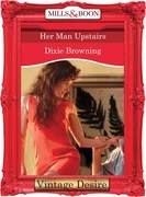Her Man Upstairs (Mills & Boon Desire) (Divas Who Dish, Book 2)