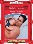 His Baby Surprise (Mills & Boon Desire)