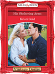 His Sheltering Arms (Mills & Boon Desire)