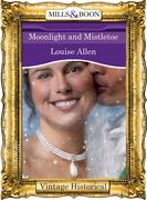 Moonlight and Mistletoe (Mills & Boon Historical)