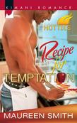 Recipe for Temptation (Mills & Boon Kimani) (Kimani Hotties, Book 6)
