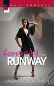 Romancing the Runway (Mills & Boon Kimani)