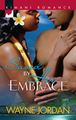 Saved by Her Embrace (Mills & Boon Kimani)