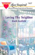Loving Thy Neighbor (Mills & Boon Love Inspired)