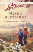 Mixed Blessings (Mills & Boon Love Inspired)