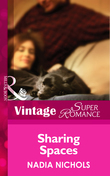 Sharing Spaces (Mills & Boon Vintage Superromance)