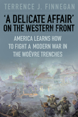 A Delicate Affair' on the Western Front