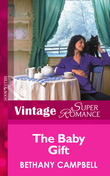 The Baby Gift (Mills & Boon Vintage Superromance) (9 Months Later, Book 31)