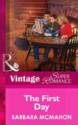 The First Day (Mills & Boon Vintage Superromance)