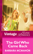 The Girl Who Came Back (Mills & Boon Vintage Superromance) (The House on Poppin Hill, Book 1)
