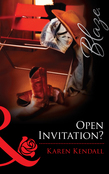 Open Invitation? (Mills & Boon Blaze) (The Man-Handlers, Book 3)