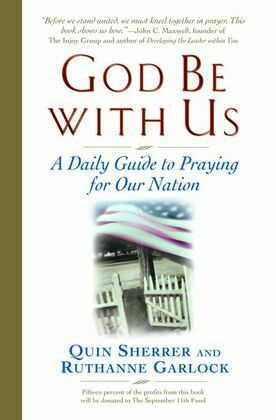 God Be with Us: A Daily  Guide to Praying for Our Nation