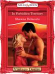 In Forbidden Territory (Mills & Boon Desire)
