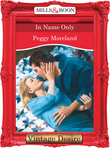 In Name Only (Mills & Boon Desire) (In Name Only, Book 5)