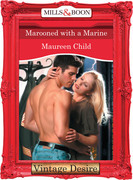 Marooned With a Marine (Mills & Boon Desire) (Bachelor Battalion, Book 9)