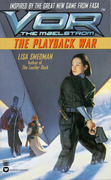Vor: The Playback War: The Playback War
