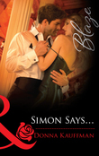Simon Says... (Mills & Boon Blaze)
