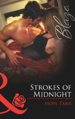 Strokes Of Midnight (Mills & Boon Blaze)