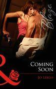 Coming Soon (Mills & Boon Blaze)