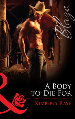 A Body to Die For (Mills & Boon Blaze)