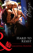 Hard to Resist (Mills & Boon Blaze)