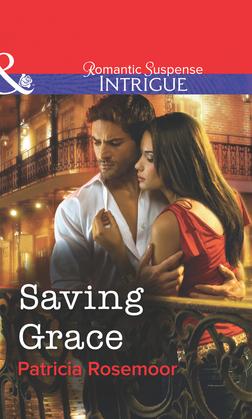 Saving Grace (Mills & Boon Intrigue)