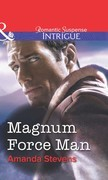 Magnum Force Man (Mills & Boon Intrigue)