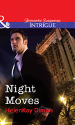 Night Moves (Mills & Boon Intrigue)