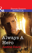 Always a Hero (Mills & Boon Intrigue)