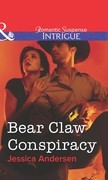 Bear Claw Conspiracy (Mills & Boon Intrigue)