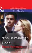 The Cavanaugh Code (Mills & Boon Intrigue)