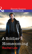 A Soldier's Homecoming (Mills & Boon Intrigue)