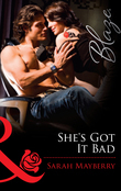 She's Got It Bad (Mills & Boon Blaze)