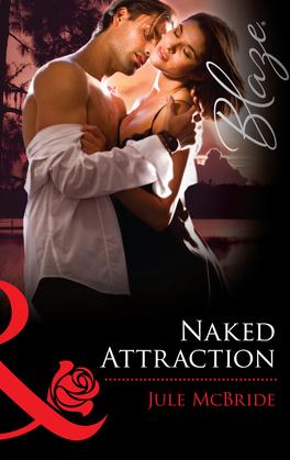 Naked Attraction (Mills & Boon Blaze)