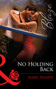 No Holding Back (Mills & Boon Blaze)