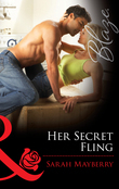 Her Secret Fling (Mills & Boon Blaze)