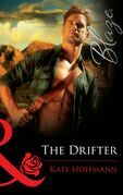 The Drifter (Mills & Boon Blaze)