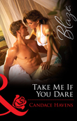 Take Me If You Dare (Mills & Boon Blaze)