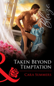 Taken Beyond Temptation (Mills & Boon Blaze)