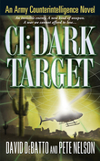 CI: Dark Target: An Army Counterintelligence Novel