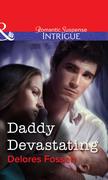Daddy Devastating (Mills & Boon Intrigue)