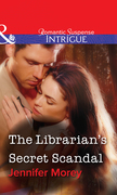 The Librarian's Secret Scandal (Mills & Boon Intrigue)