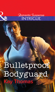 Bulletproof Bodyguard (Mills & Boon Intrigue)