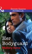 Her Bodyguard (Mills & Boon Intrigue)
